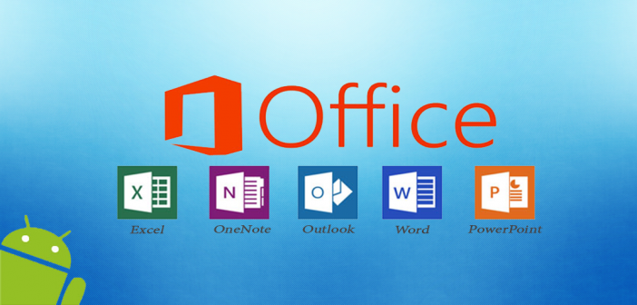 Microsoft office gratuit pour android et ios tablette tablette et smartphone de - Office tablette android gratuit ...