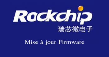 RockChip_MAJ_Firmware