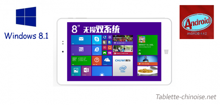 Chuwi Hi8 : Double Boot Android KitKat / Windows 8.1
