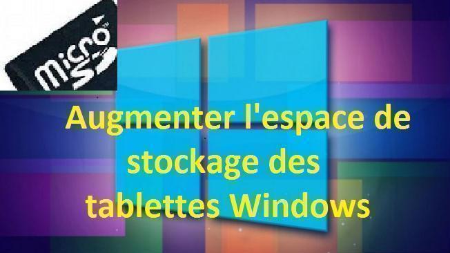 augmenter l 39 espace de stockage des tablettes windows tablette tablette et. Black Bedroom Furniture Sets. Home Design Ideas