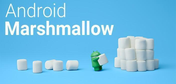 Android Marshmallow arrive