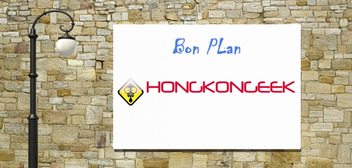 bon-plan-chez-hongkongeek