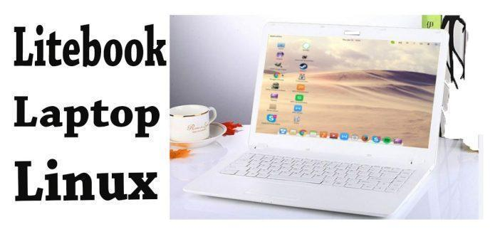 Litebook, un laptop sous Linux en natif à 249$