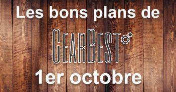 Bons plans du jour chez Gearbest pour le 1er octobre