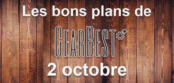 Bons plans du jour chez Gearbest pour le 2 octobre