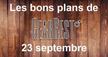 Bons plans du jour chez Gearbest 23 septembre