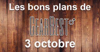 Bons plans du jour chez Gearbest pour le 3 octobre