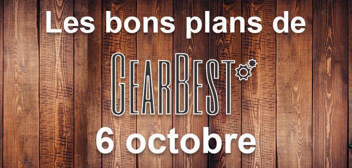 Bons plans du jour chez Gearbest pour le 6 octobre