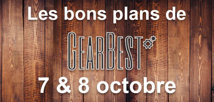 Bons plans chez Gearbest pour les 7 et 8 octobre
