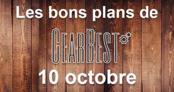 Bons plans du jour chez Gearbest pour le 10 octobre