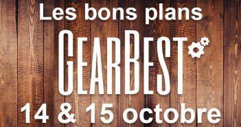 Bons plans chez Gearbest pour les 14 et 15 octobre