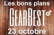 Bons plans chez Gearbest pour le 23 octobre