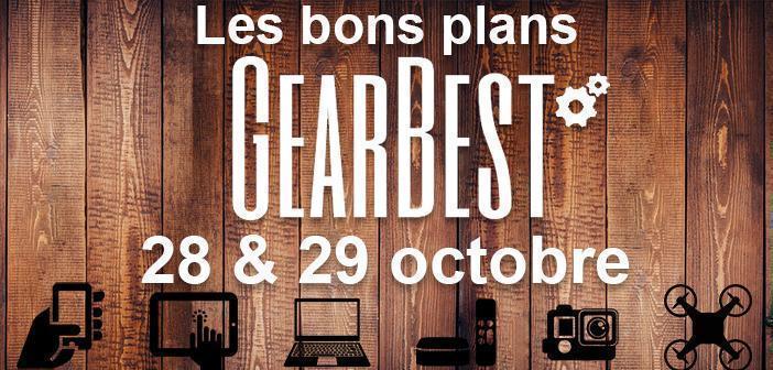 Bons plans chez Gearbest pour les 28 et 29 octobre