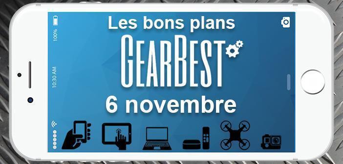 Bons plans chez Gearbest pour le 6 novembre