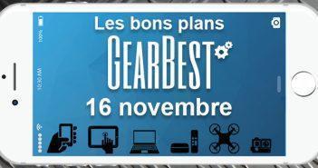 Bons plans chez Gearbest pour le 16 novembre