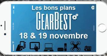 Bons plans chez Gearbest pour les 18 & 19 novembre