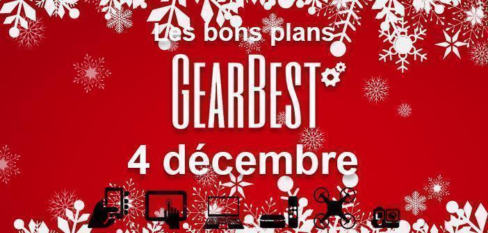 Bons plans chez Gearbest pour le 4 décembre