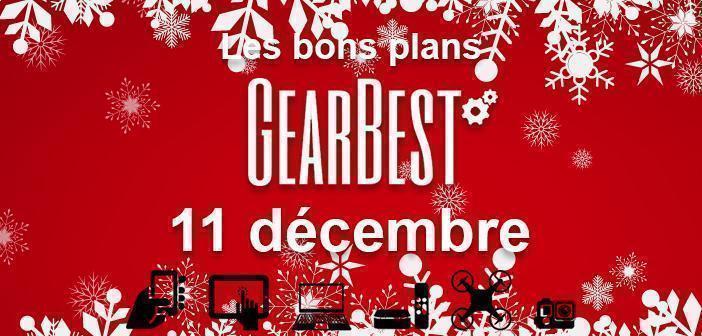 Bons plans chez Gearbest pour le 11 décembre