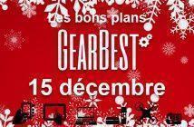 Bons plans chez Gearbest pour le 15 décembre