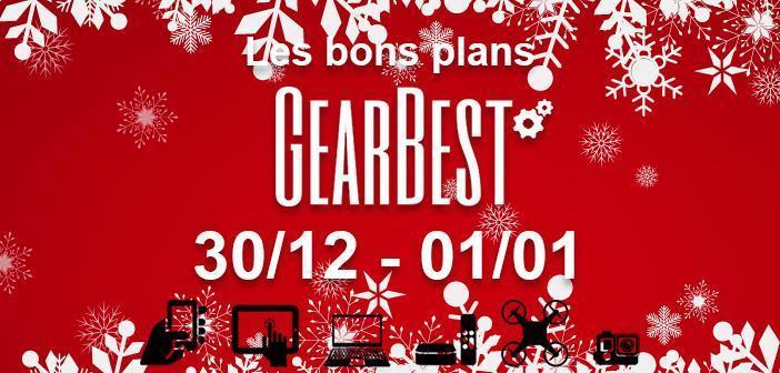 Bons plans chez Gearbest pour le dernier week-end 2017