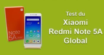 Test du Xiaomi Redmi Note 5A Global