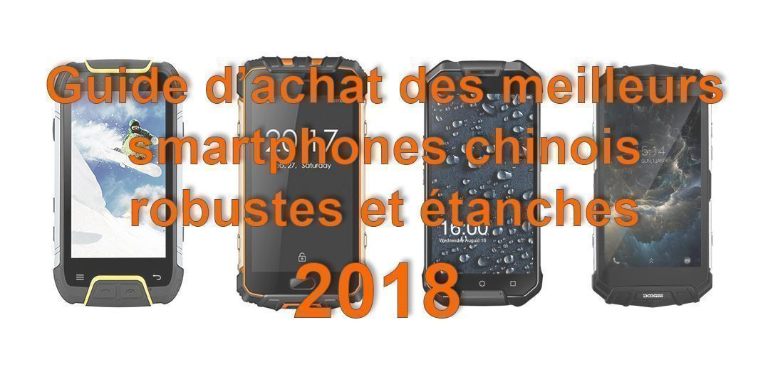 guide d achat des meilleurs smartphones chinois robustes. Black Bedroom Furniture Sets. Home Design Ideas