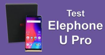 Test de l'Elephone U Pro