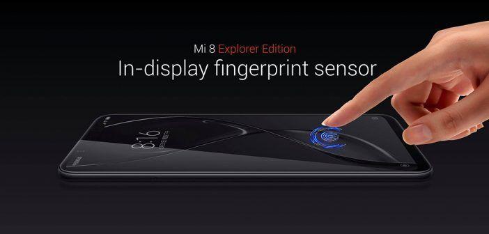 Xiaomi Mi 8 Explorer Edition : reconnaissance faciale 3D, capteur d'empreintes digitales sous l'écran et arrière translucide