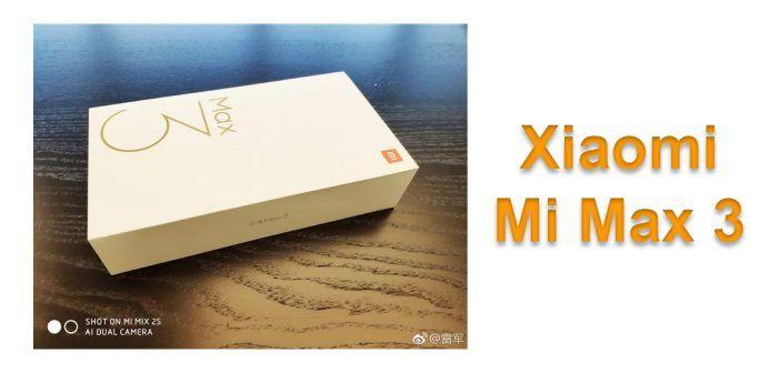 Xiaomi Mi Max 3 : le smartphone géant en approche