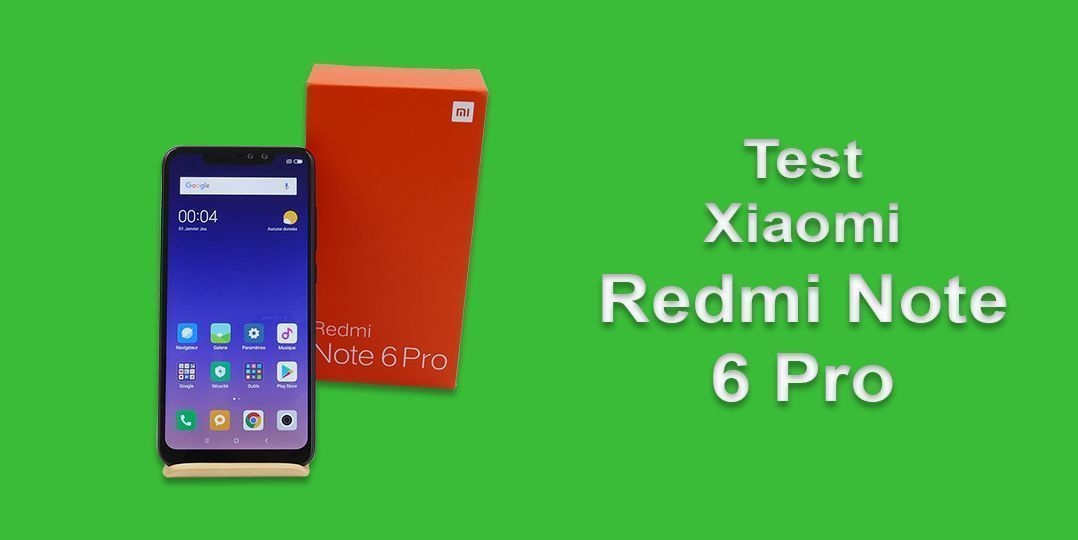 Test Du Xiaomi Redmi Note 6 Pro Tablette Chinoise Net Tablette Et