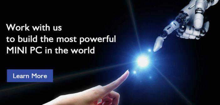 Chuwi veut créer le « mini PC le plus puissant du monde » avec votre aide!